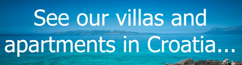 See our villas and apartments in Croatia